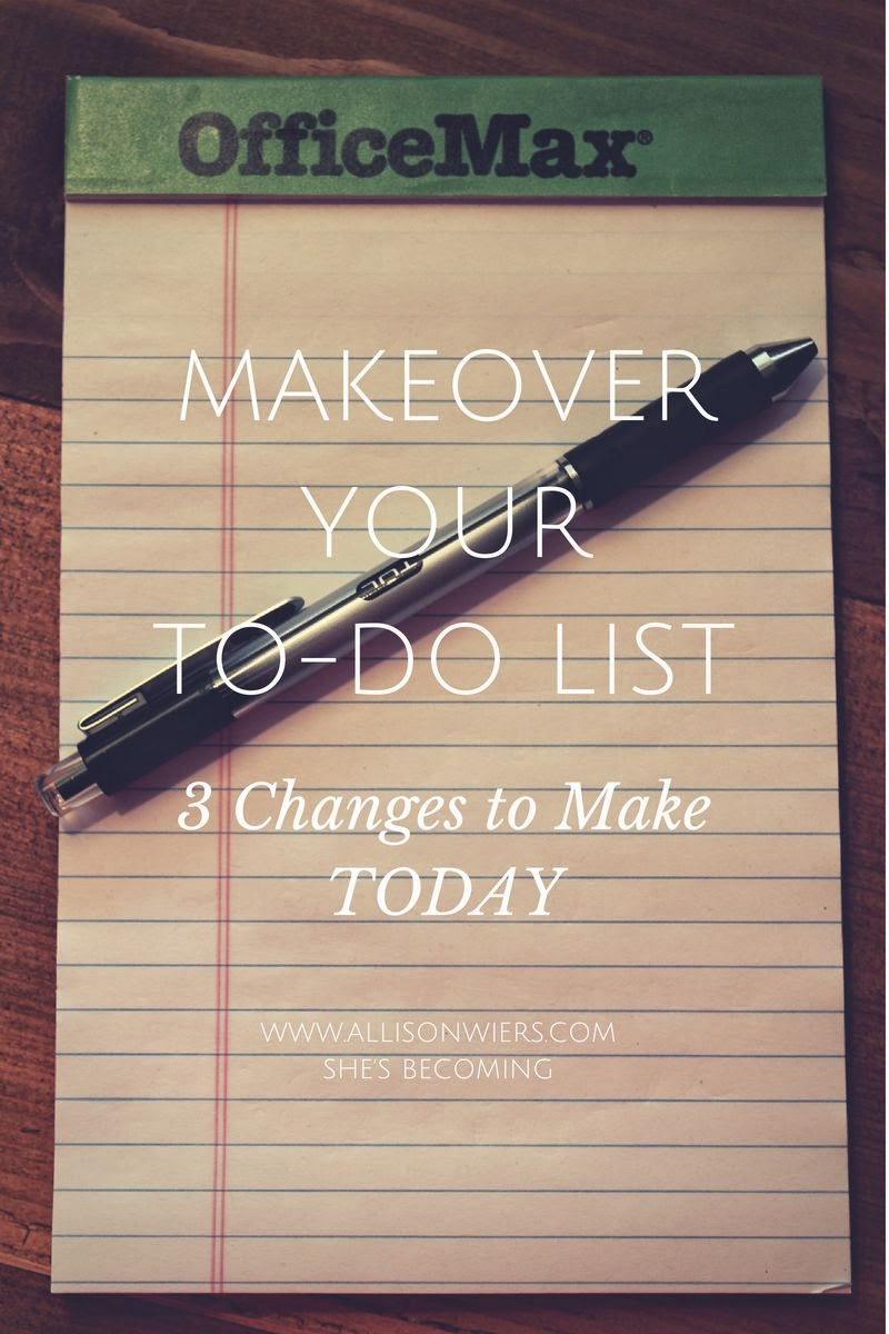 Makeover your to do list 3 changes to make today part 3 makeover your to do list solutioingenieria Image collections