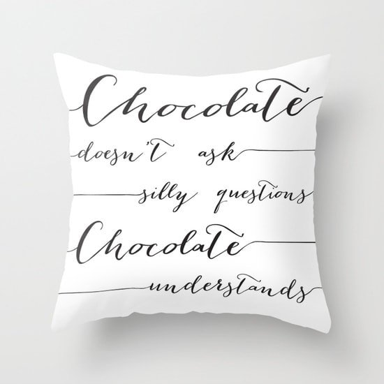 chocolate quote pillow